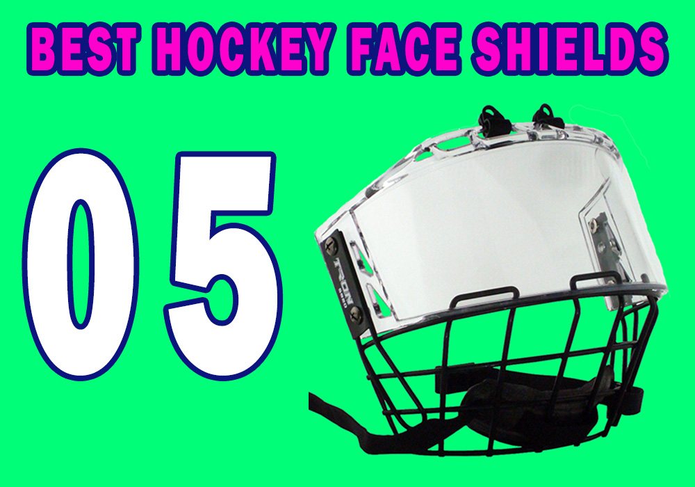 Best Hockey Face Shields